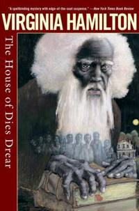 The House of Dies Drear by Virginia Hamilton - 2006