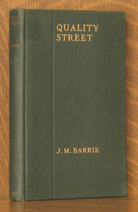 image of QUALITY STREET - A COMEDY [THE PLAYS OF J.M. BARRIE]