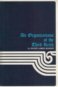 AIR ORGANIZATIONS OF THE THIRD REICH, VOLUME ONE