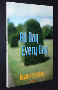 David Armstrong: All Day Every Day