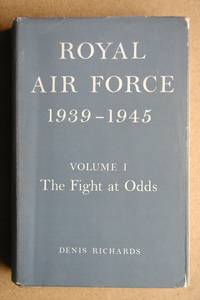 image of Royal Air Force 1939-1945. Volume I: The Fight at Odds.