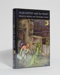 Acquainted with the Night by  Barbara and Christopher (editors) Roden - First Edition - 2004 - from Karol Krysik Books, ABAC/ILAB, IOBA, PBFA (SKU: 4705)