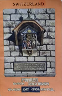 image of Guide to Soleure: Fuhrer Durch Solothurn