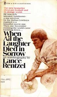 When All the Laughter Died in Sorrow by  Lance Rentzel - Paperback - 1972 - from Kayleighbug Books and Biblio.com
