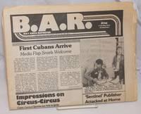B.A.R. Bay Area Reporter; vol. 10, #16, July 31, 1980; First Cubans Arrive