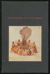 Adventures to a New World: The Roanoke Colony, 1585 - 87