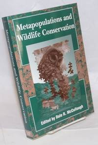 image of Metapopulations and Wildlife Conservation