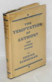 The temptation of Anthony; a novel in verse and other poems