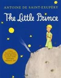 The Little Prince by Antoine De Saint-Exup?ry - 2000