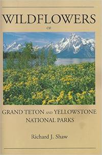 Wild Flowers of Yellowstone and Grand Teton National Parks