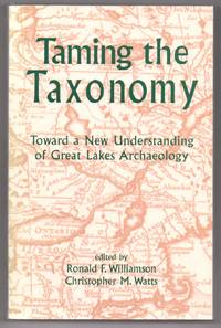 Taming the Taxonomy: Toward a New Understanding of Great Lakes Archaeology