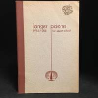 Longer Poems for Upper School 1955-1956 (Includes Robert Browning--Epistle; A.M. Klein--Portrait of the Poet As Landscape; John Milton--Paradise Lost (Selection).)