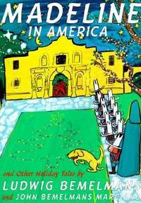Madeline in America and Other Holiday Tales