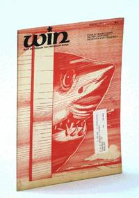 Win Peace and Freedom Thru [Through] Nonviolent Action [Magazine], March [Mar.] 1, 1973 - The New Anarchism / VVAW in Trouble Again