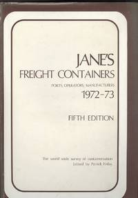 Jane's Freight Containers 1972-73 - Fifth Edition, Ports, Operators, Manufacturers.