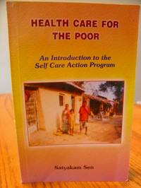 Health Care For The Poor - An Introduction to the Self Care action Program