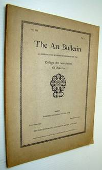 The Art Bulletin - An Illustrated Quarterly, March 1925, Vol, VII, No. 3