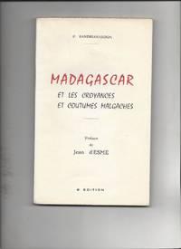 MADAGASCAR  et les Croyances et Coutumes Malgaches