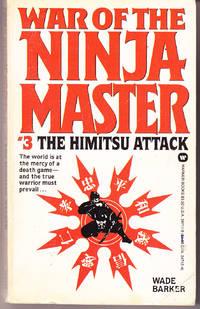 War of the Ninja Master # 3: The Himitsu Attack