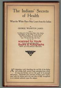 The Indians' Secrets of Health or What the White Race May Learn from the Indian