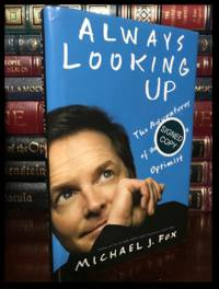 Always Looking Up ✎SIGNED✎ by MICHAEL J. FOX Hardback 1st Edition First Printing