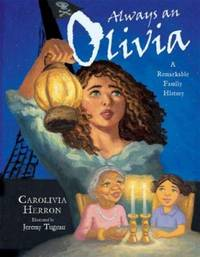 Always an Olivia : A Remarkable Family History