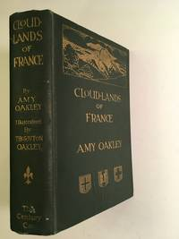 Cloud-Lands of France by Amy Oakley - Hardcover - 1927 - from Barn Cat Books and Biblio.co.uk