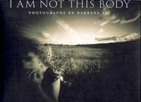 I Am Not This Body: Photographs