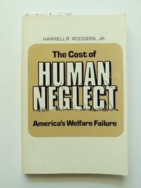 The Cost of Human Neglect
