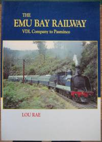 The Emu Bay Railway : VDL Company to Pasminco.
