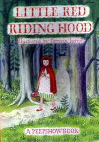 Little Red Riding Hood: A Peepshow Book