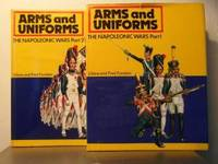 Arms and Uniforms: The Napoleonic Wars (Part 1 and Part 2)