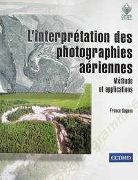 image of L'Interprétation des photographies aériennes. Méthode et applications