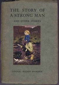 The Story of a Strong Man and Other Stories