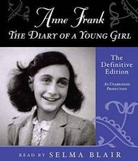 Anne Frank: The Diary of a Young Girl: The Definitive Edition by Anne Frank - 2010-03-01