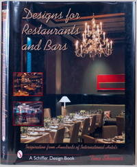 DESIGNS FOR RESTAURANTS & BARS Inspiration for 100s of International Hotels