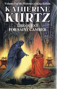 The Quest For Saint Camber: Volume Three King Kelson