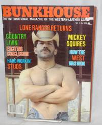 Bunkhouse: the international magazine of the Western-leather scene; vol. 1, #5: Lone Ranger returns!