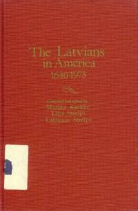 The Latvians in America 1640-1973: A Chronology and Fact Book