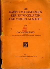 Der Kampf Um Kernfragen Der Entwicklungs-Und Vererbungslehre. Jena, G. FischerÊ 1909- In 8vo, origimal wrappers, Ê iv, 122p. spine defective. Some pencil notes by  1909  O. - from naturama and Biblio.com