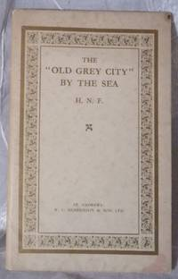 """""""Old Grey City"""" By the Sea: A Souvenir of St. Andrews, The."""