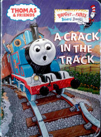 THOMAS AND FRIENDS A CRACK IN THE TRACK (Bright and Early Board Book)
