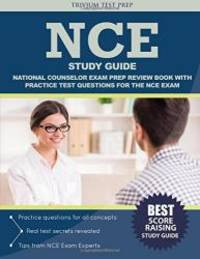 NCE Study Guide: National Counselor Exam Prep Review Book with Practice Test Questions for the NCE Exam by NCE Exam Prep Team - Paperback - 2016-08-15 - from Books Express and Biblio.com