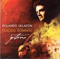 Rolando Villazon and Placido Domingo: Gitano