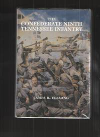 image of The Confederate Ninth Tennessee Infantry