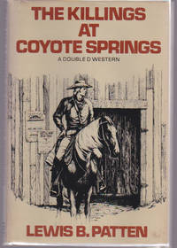 The Killings at Coyote Springs: A Double D Western