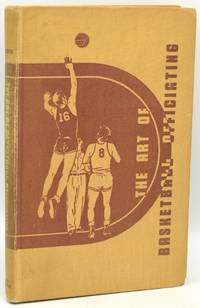 [SIGNED] [BASKETBALL] THE ART OF BASKETBALL OFFICIATING