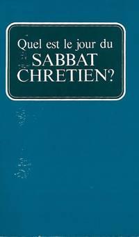 Quel est le jour du Sabbat chrétien