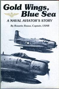 Gold Wings, Blue Sea: A Naval Aviator's Story