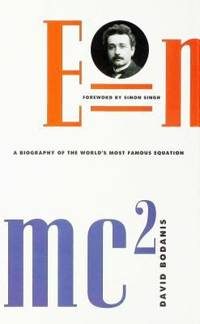 E=Mc2 : A Biography of the World's Most Famous Equation